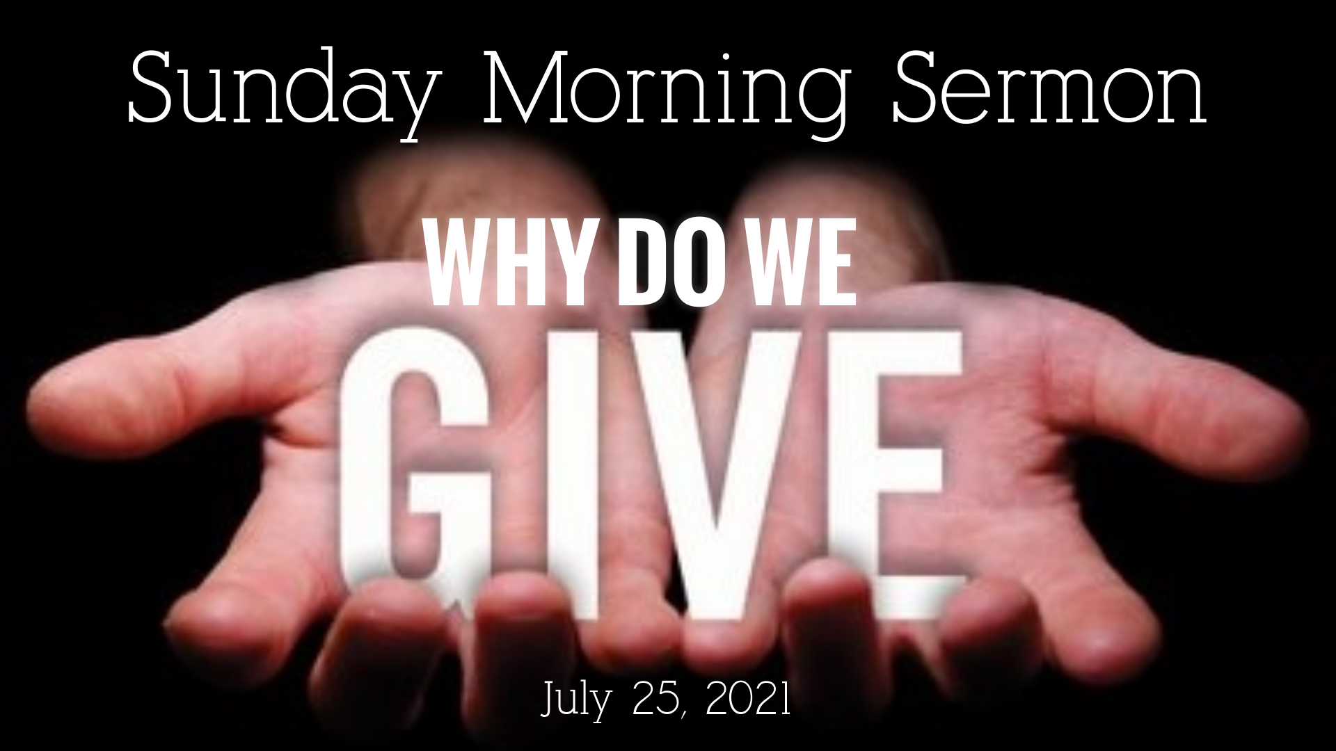 Why Do We Give?